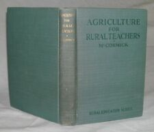 Agriculture For Rural Teachers by Thomas Carson McCormick 1929 First Edition