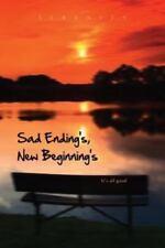 Sad Ending S, New Beginning S: It's All Good (Paperback or Softback)