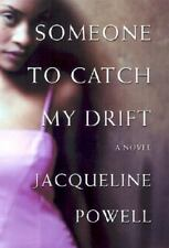 Someone to Catch My Drift by Jacqueline Powell