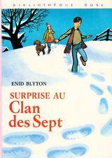 Surprise au Clan des Sept // Enid BLYTON // Bibliothèque Rose