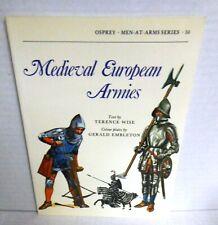 BOOK OSPREY MAA #50 MEDIEVAL EUROPEAN ARMIES  1984 Ed op Illustrated G Embleton