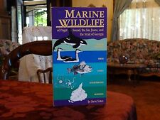 Marine Wildlife of Puget Sound, the San Juans Strait Georgia, Steve Yates 1st Ed