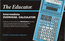 The Educator #204 Intermediate Overhead Calculator Companion to Ti Math Explorer