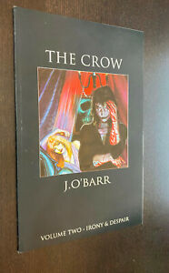 CROW Volume 2 GN (Tundra Comics) -- Irony and Despair -- James O'Barr -- VF/NM