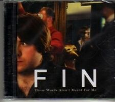 (DG969) Fin, These Words Aren't Meant For Me - 2011 sealed CD