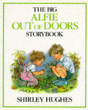 The Big Alfie Out of Doors Storybook, Hughes, Shirley | Hardcover Book | Accepta