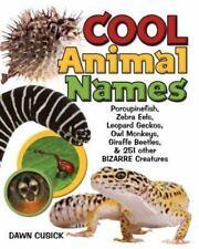 Cool Animal Names: Leopard Geckos, Porcupine Fish, Kangaroo Mice & 253-ExLibrary
