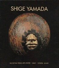 Shige Yamada: Hui No'eau Visual Arts Center Exhibit Catalog - Dec '00-Feb '01