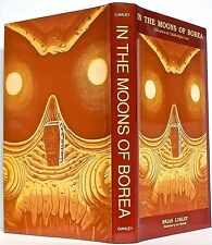Brian Lumley: IN THE MOONS OF BOREA; 1st edition hard cover; Ganley (1995)
