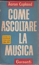 Copland, Come ascoltare la musica, Garzanti, Saper tutto, 1954, musica