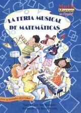 La Feria Musical de Matematicas (Math Fair Blues) (Math Matters En Espanol
