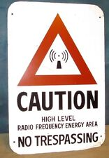 CAUTION HIGH LEVEL RADIO FREQUENCY Industrial Aluminum Metal Sign 18 x 12 S158