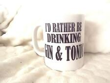 I Would Rather be Drinking Gin and Tonic 11oz Ceramic Mug Birthday Xmas Drinking