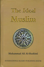 The Ideal Muslim (HB. Old Stock Clearance)