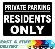 Private Parking Residents Only Sign
