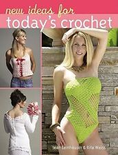 New Ideas for Today's Crochet by Jean Leinhauser, Rita Weiss (Hardback, 2006)