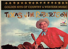 TEXAS JIM ROBERTSON disco LP 33 giri MADE in USA Golden hits of Country Western
