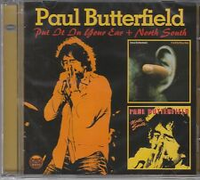 Paul Butterfield - Put It In Your Ear / North South, CD Neu