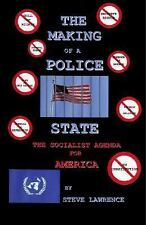 The Making of a Police State: The Socialist Agenda for America, Good Books