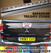 Mitsubishi Barbarian Replacement Rear Tailgate Boot Sticker L200 Any Colour