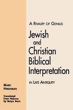 Rivalry of Genius: Jewish and Christian Biblical Interpretation in Late Antiq...