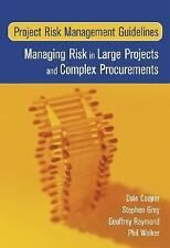 Project Risk Management Guidelines: Managing Risk in Large Projects and Complex