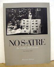 No S-atre - Le radici dell'anima Stefano Torrione - Testo di Paolo Sibilla 1997