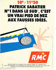 PUBLICITE ADVERTISING 065  1996  RMC  radio DANS LE SUD PATRICK SABATIER