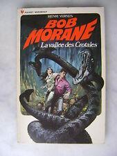 Henri Vernes - BOB MORANE La vallée des Crotales - Pocket Marabout 1971