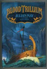 Blood Trillium by Julian May (First Edition)- High Grade