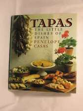 Tapas: The Little Dishes of Spain, Casas, Penelope, Good Book