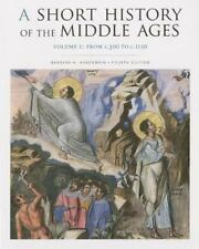 A Short History of the Middle Ages, Volume I: From c.300 to c.1150, Fourth Editi