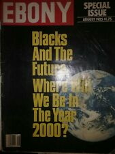 Ebony Magazine Blacks And The Future: Where Will We Be In The Year 2000?