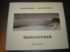 GEORGES BRAQUE  JAXQUES PREVERT  VARENGEVILLE  MAEGHT EDITEUR