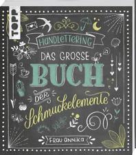 Handlettering. Das große Buch der Schmuckelemente von Annika Sauerborn (2017, T…