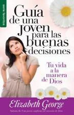 Guia de una Joven Para las Buenas Decisiones (Paperback or Softback)