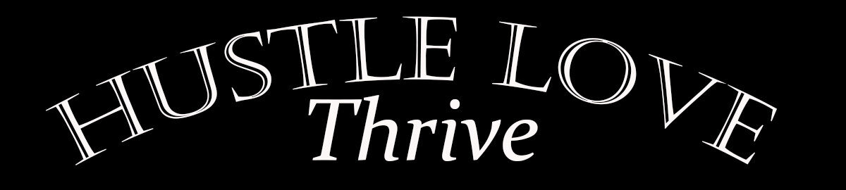 HustleLoveThrive