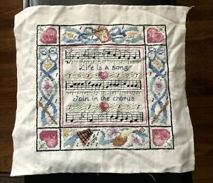 Life Is A Chorus Cross Stitch Vintage Hand Embroidery Completed