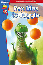 Toy Story: Rex Tries to Juggle (Level 3) (Disney Learning), Scholastic, Very Goo