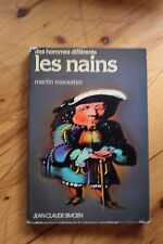 Rare LES NAINS Des Hommes Differents Martin Monestier / JC Simoens 1977