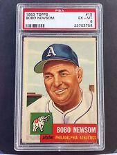 1953 TOPPS # 15 BOBO NEWSOM - PHILADELPHIA ATHLETICS - PSA 6  EX-MT