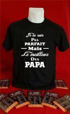 t-shirt personnalisé je ne suis pas parfait mais le meilleur des papa T007