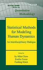 Statistical Methods for Modeling Human Dynamics: An Interdisciplinary Dialogue (
