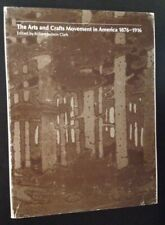 Ed Robert Judson Clark / The Arts and Crafts Movement in America 1876-1916 1st
