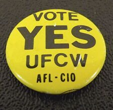 Vintage Collectible Pin Button Vote Yes UFCW Union Women Pin