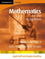 Mathematics for the IB Diploma Higher Level: Sets, Relations and Groups, Quadlin