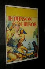 Original 30's ROBINSON CRUSOE English Double Crown Stage Play STONE LITHO POSTER