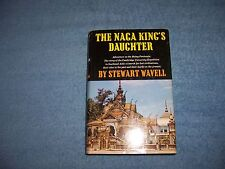 THE NAGA KING'S DAUGHTER by Stewart Wavell/1st Ed/HCDJ/Exploration/Travel/Asia