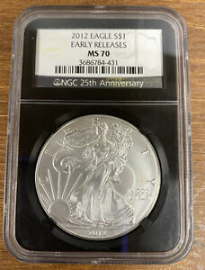 2012 Eagle S$1 Early Releases MS 70 NGC 25th Anniversary