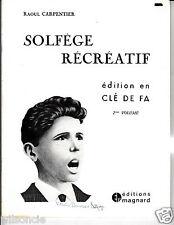 Solfège récréatif 2e Volume Édition en clé de Fa par Raoul Carpentier (1978)